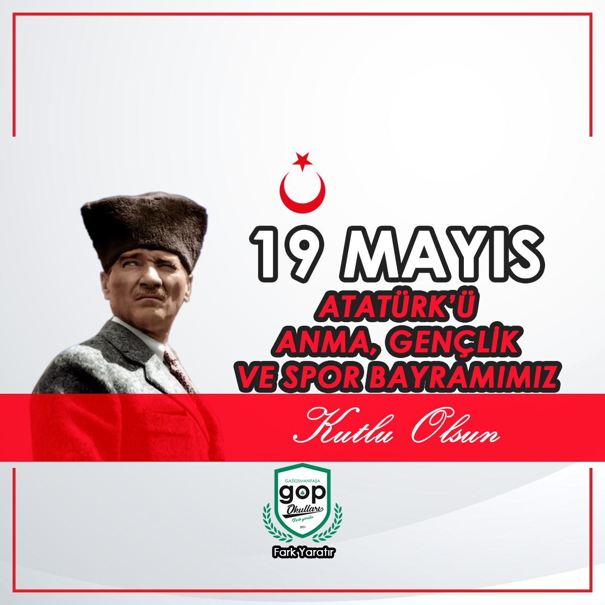19 Mayıs ATATÜRK'Ü ANMA, ve GENÇLİK VE SPOR bayramımız Kutlu Olsun.